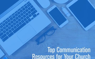 Top Communication Resources for the Church