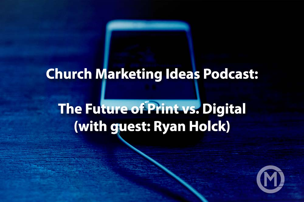 The Future of Print vs Digital in Church