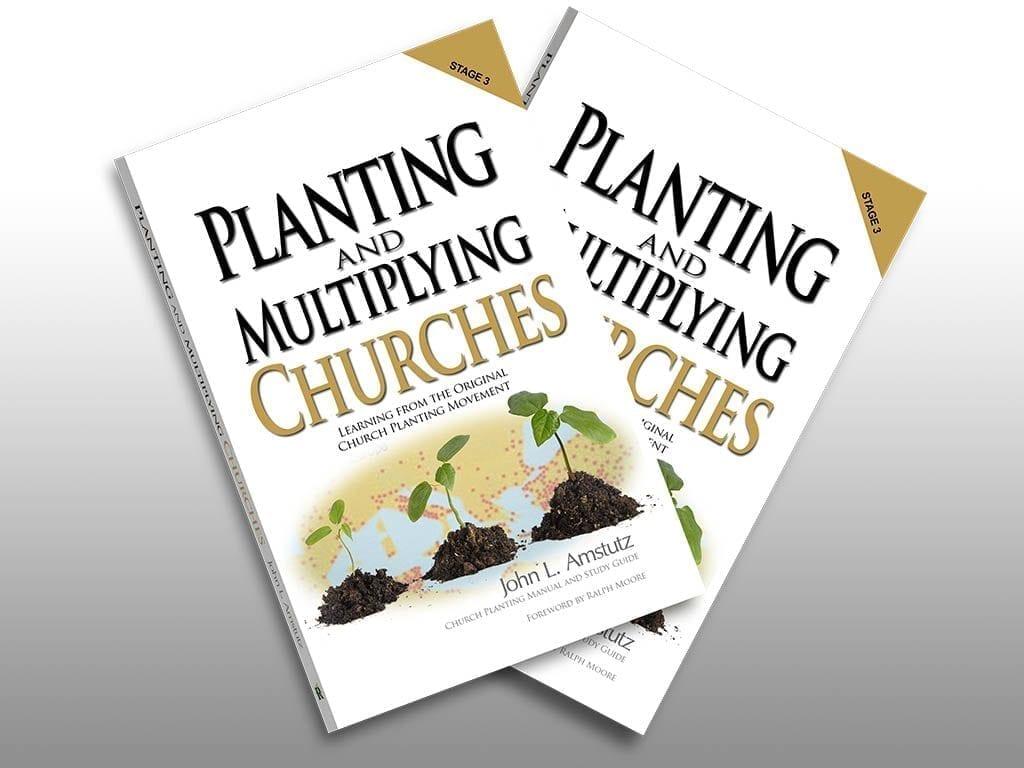 Planting and Multiplying Churches - John Amstutz - Four Square Church