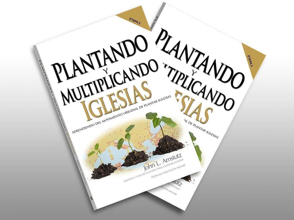 Plantando and Multiplicando Iglesias - John Amstutz - Four Square Church
